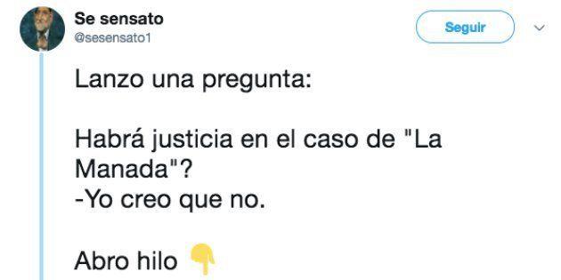 El hilo de Twitter de 2017 que vaticinaba que la sentencia de La Manada iba a decepcionar a