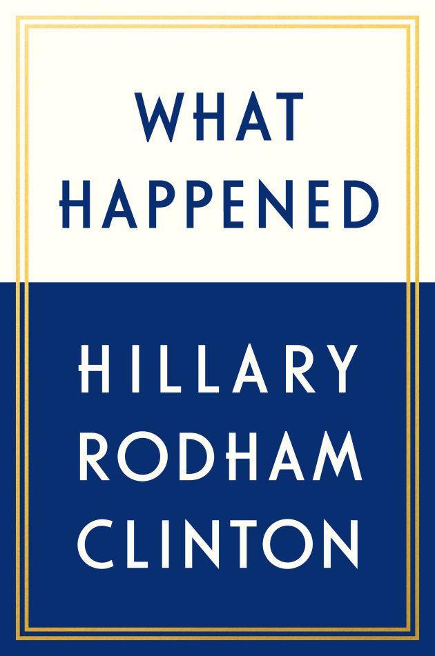 Portada del nuevo libro de Hillary Clinton, 'Lo que