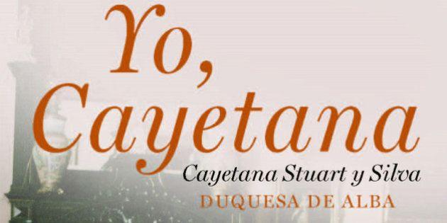 Primer capítulo 'Yo, Cayetana': lee las memorias de la