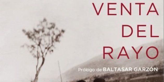 'Venta del Rayo' : la piedra filosofal que transforma la historia en