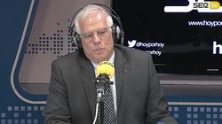 La frase de Borrell de hace dos días que muchos creen que se ha cumplido a