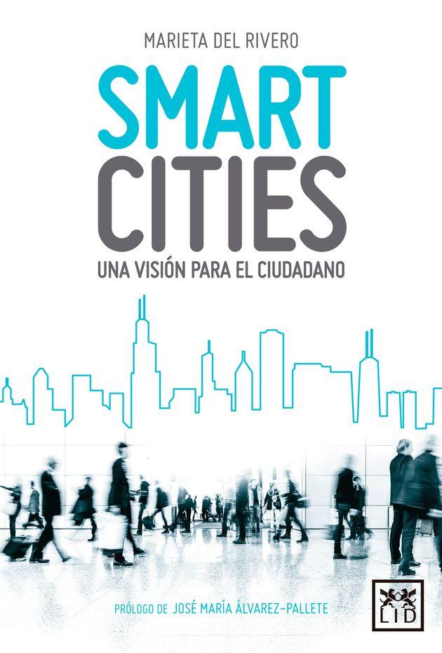 'Smart cities, una visión para el