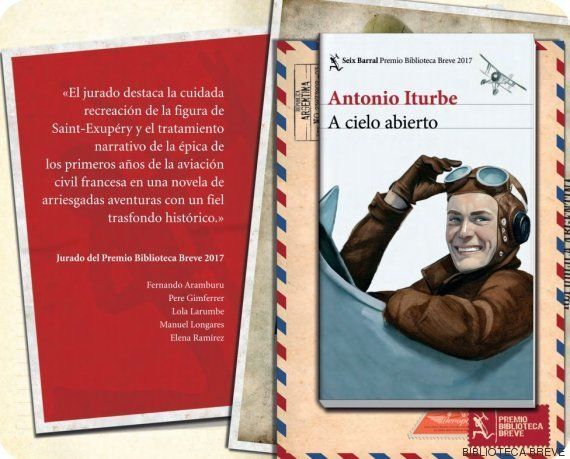 Antonio Iturbe, Premio Biblioteca Breve 2017 con 'A cielo