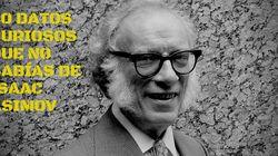 40 curiosidades sobre Isaac Asimov, maestro de la ciencia ficción y la divulgación