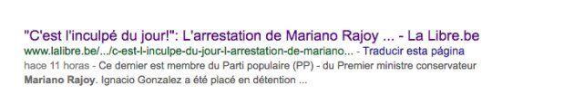Un diario belga informa por error de la detención de Mariano Rajoy en la Operación