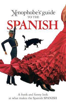 Polémica por la 'Guía xenófoba de España' de dos ingleses que describen a los españoles como vagos y