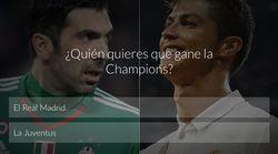 ¿Quién quieres que gane la Champions?