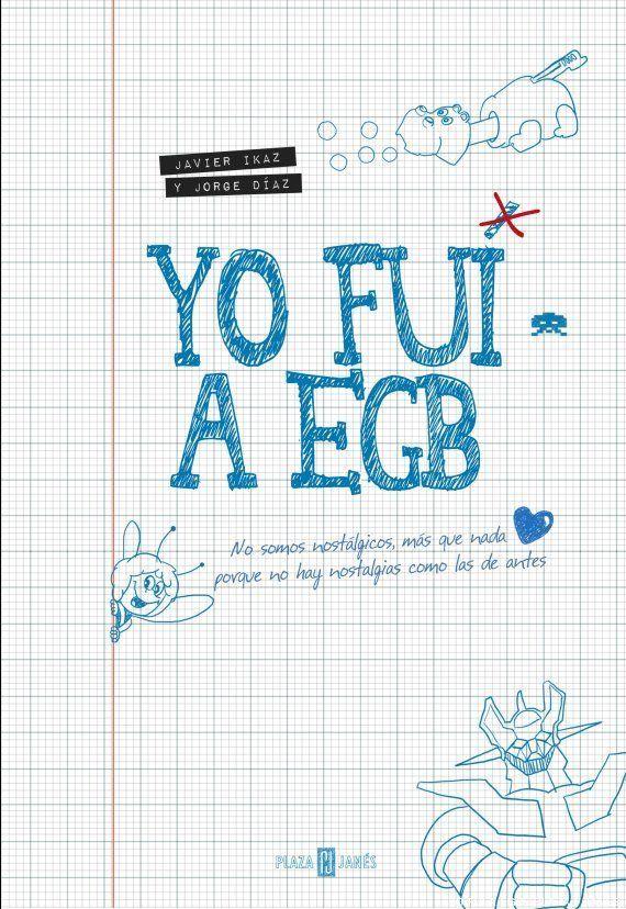 'Yo fui a EGB', el libro: ¿Quién es el más ochentero?