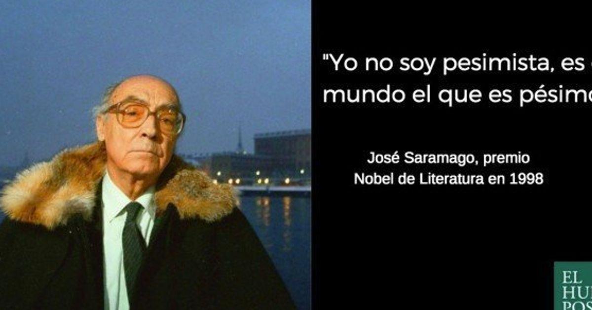 Seis Frases De Saramago Para Conmemorar El Sexto Aniversario