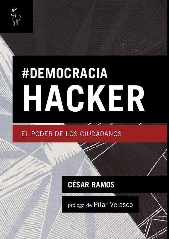 Democracia hacker, el poder de los
