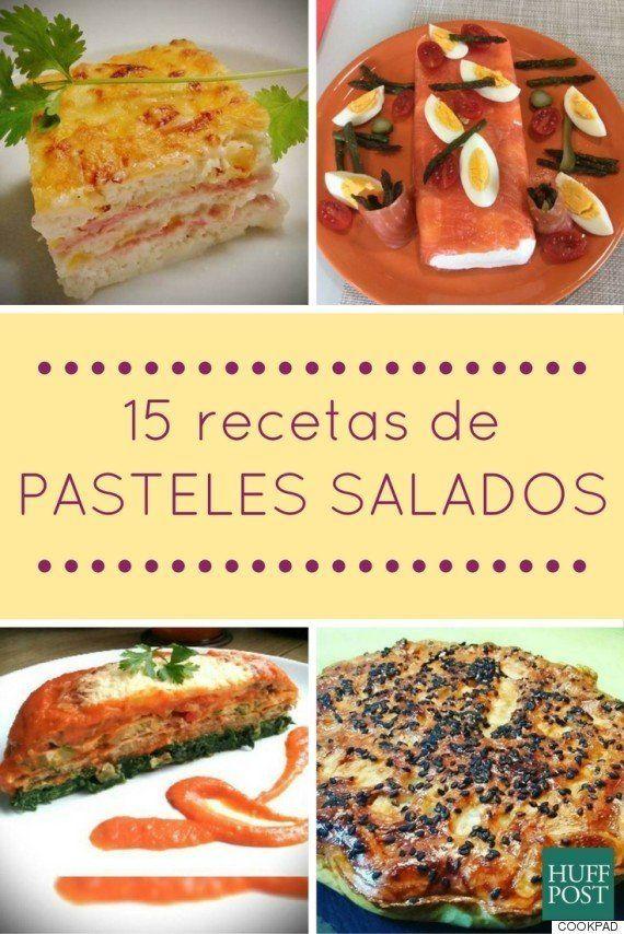 15 recetas de pasteles salados perfectos para reuniones familiares o con