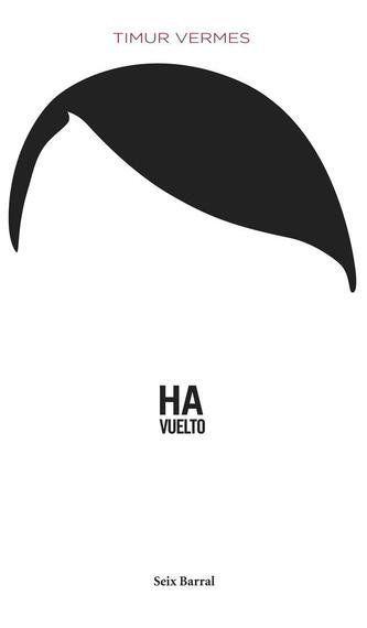 Hitler ha vuelto, a Franco no se le