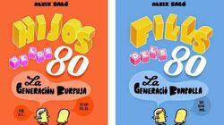 Hijos de los ochenta, la Generación