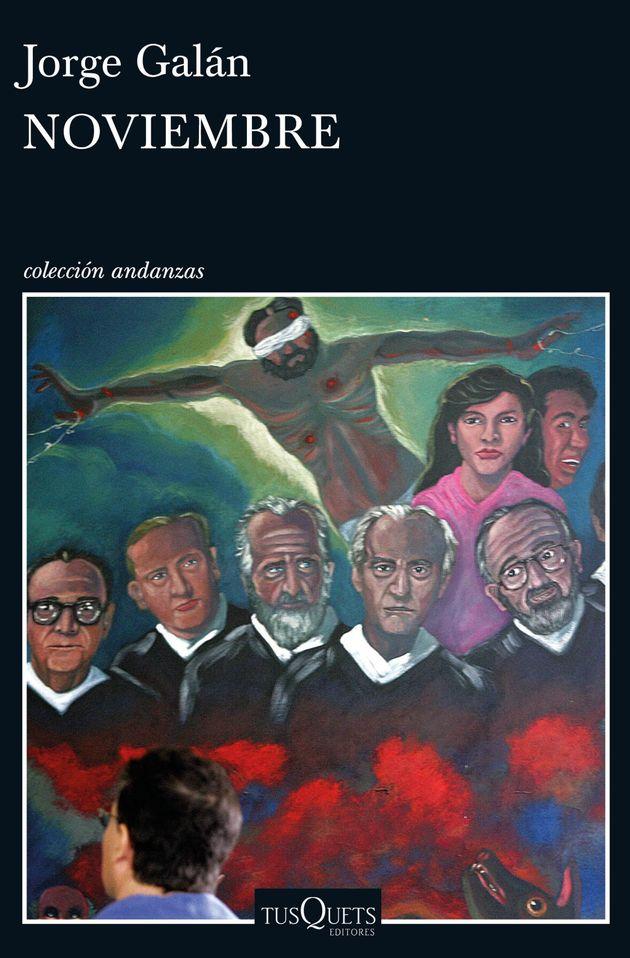 Jorge Galán revela en 'Noviembre' la pieza clave del asesinato de los seis jesuitas en El