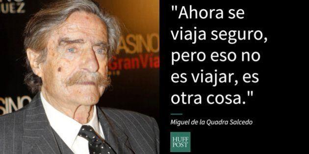 La pasión de vivir de Miguel de la Quadra-Salcedo, en 28