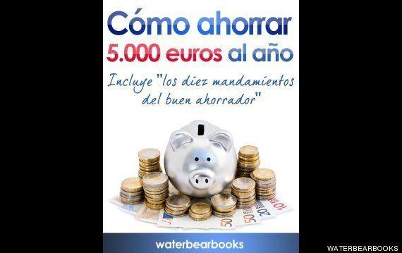 Cómo ahorrar 5.000 euros al año