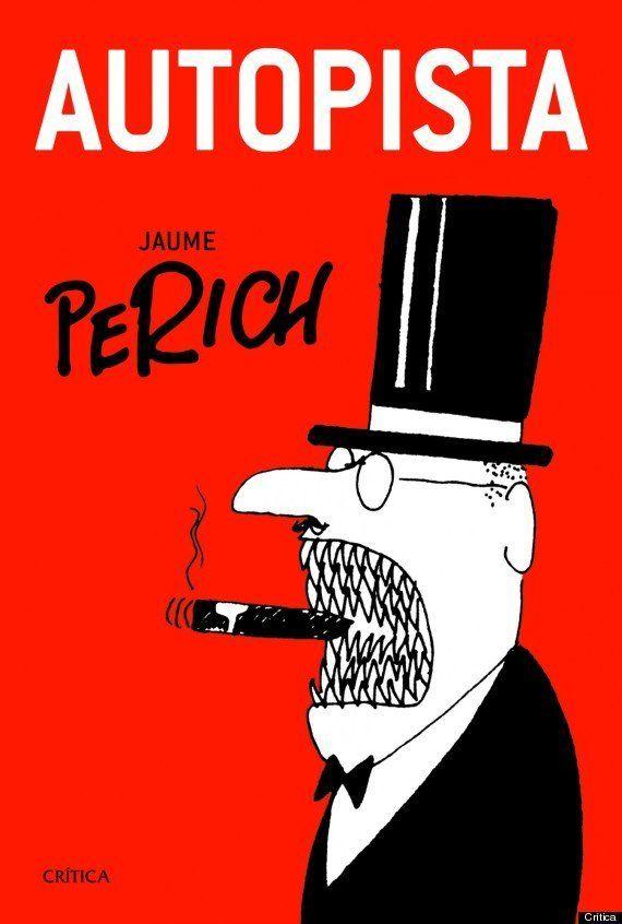 'Autopista', de 'El Perich': el ácido humor gráfico que se saltó la censura franquista (PDF,