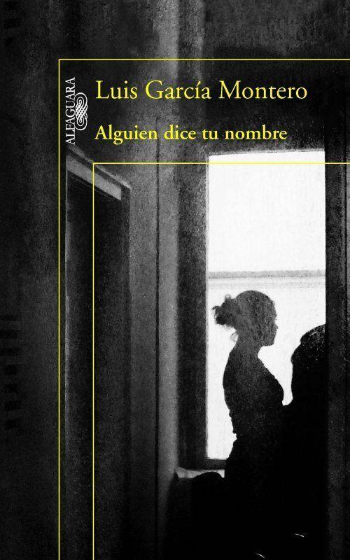 'Alguien dice tu nombre', de Luis García Montero: verano del 63 en
