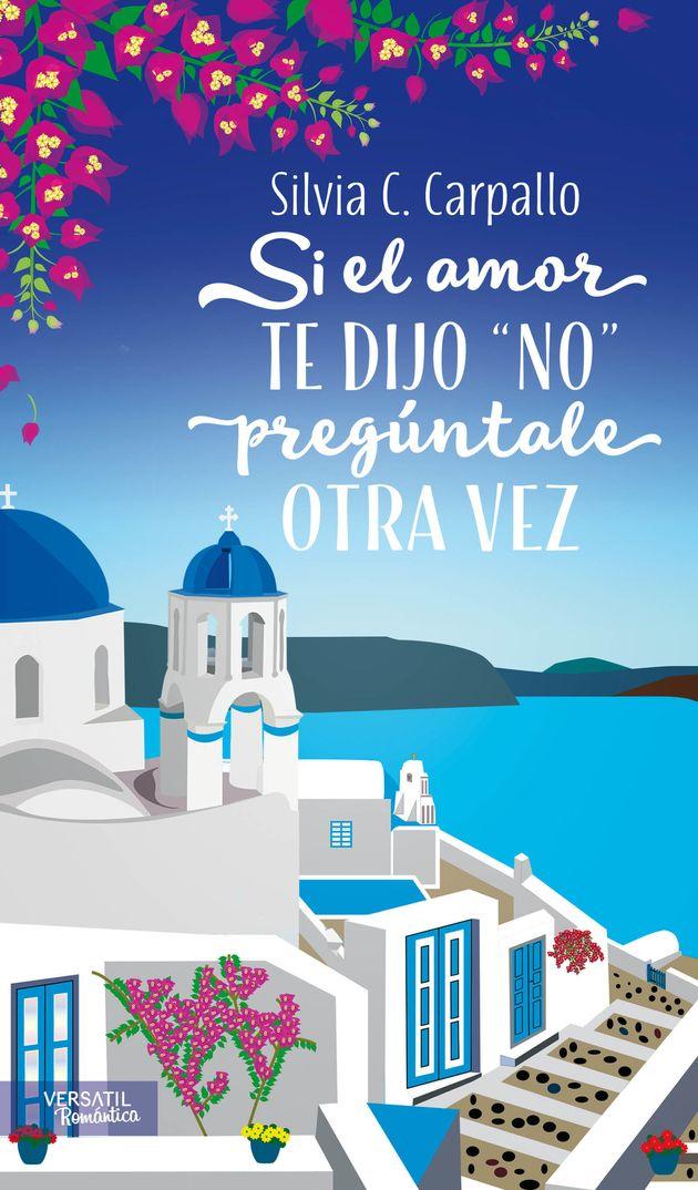 'Si el amor te dijo 'no', pregúntale otra