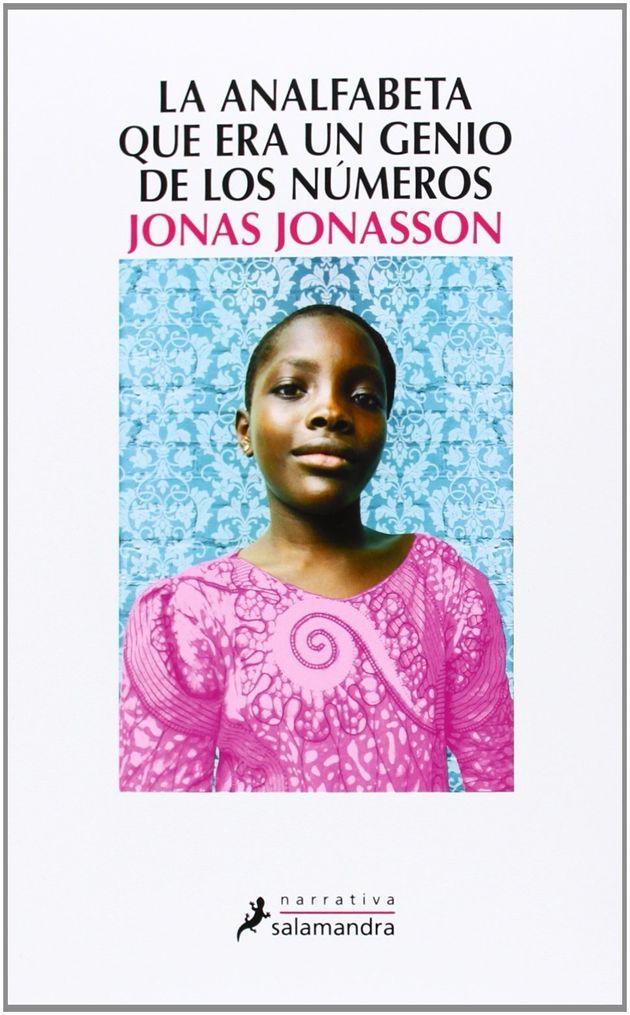 'La analfabeta que era un genio de los números', de Jonas Jonasson: el 'apartheid' con
