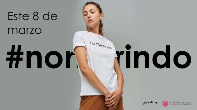 Campaña de la camiseta #NoMeRindo para el 8 de