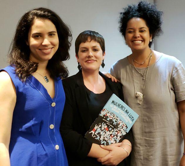 Da esquerda para a direita: Bárbara Castro, Andréa Martinelli (editora de Mulheres e LGBT...