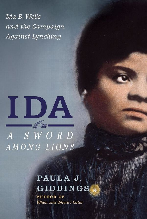 Goodreads Description: A sweeping narrative about a country and a crusader, this is the incredible biography of Ida B. W