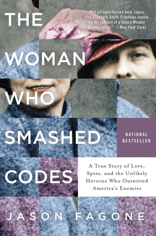 Goodreads Description: After World War I, Shakespeare expert turned code breaker Elizabeth Smith used her skills to catc