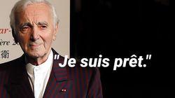 Charles Aznavour n'avait plus peur de la