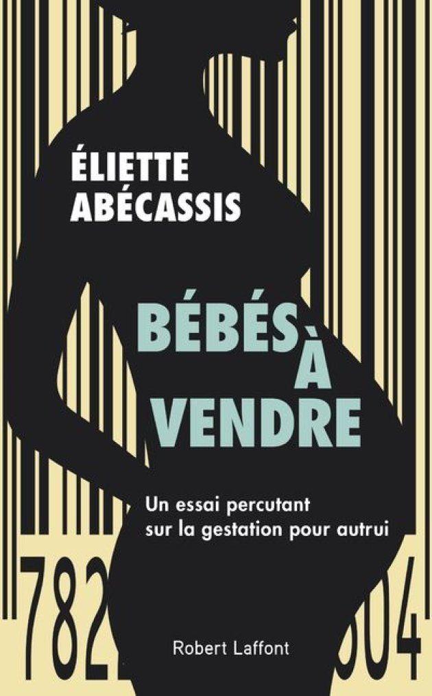 """""""Bébés à vendre"""", le nouveau livre-enquête de l'écrivain Eliette Abécassis"""