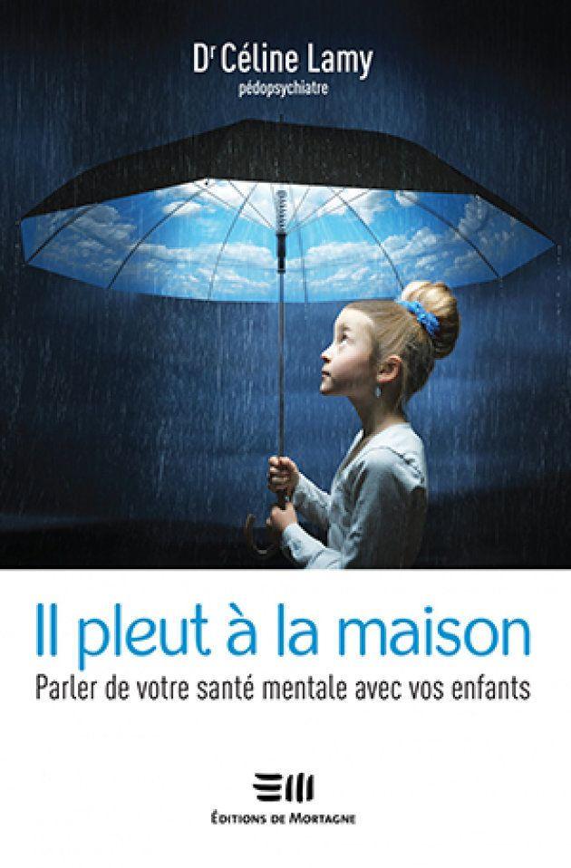Il pleut à la maison - Céline Lamy - Ed. de Montagne