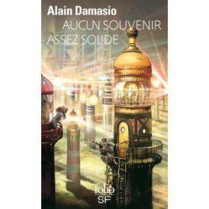 Alain Damasio Aucun souvenir assez