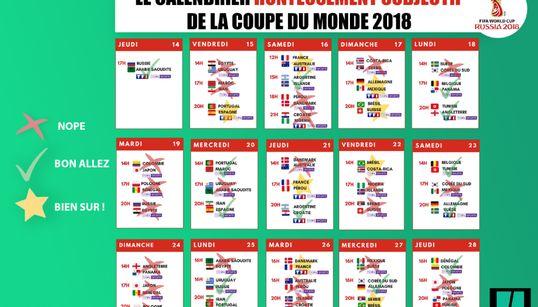 Le calendrier honteusement subjectif du Mondial 2018 à