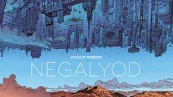 BLOG - Negalyod, un chef d'oeuvre de science-fiction à la