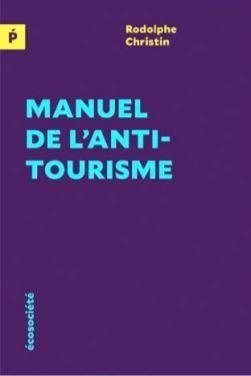 Pourquoi le tourisme est devenu un secteur économique