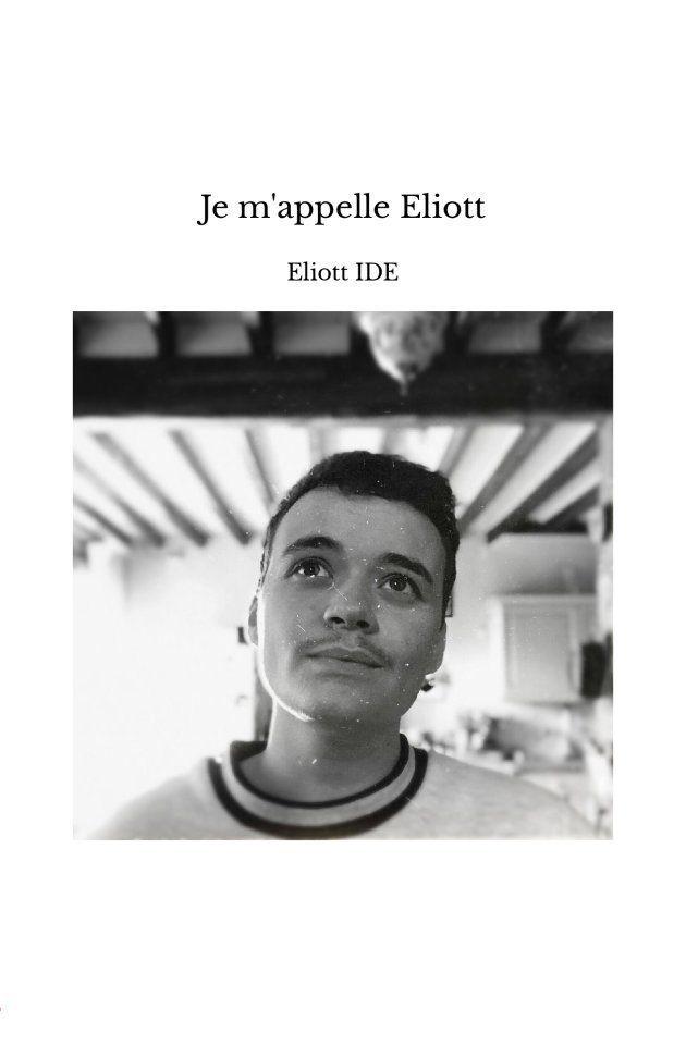 Je m'appelle Eliott couverture