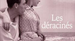BLOG - Les Déracinés, ce livre qui parle de la shoah... et nous en dit tant sur la crise des
