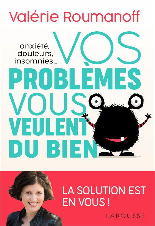 """Couverture du livre """"Vos problèmes vous veulent du bien"""""""