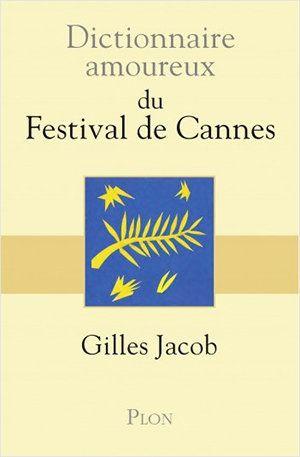 Tout ce que j'ai appris du festival de Cannes en 50 ans de