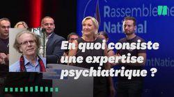 Comment se déroule une expertise comme celle que doit subir Le Pen? Deux psys nous