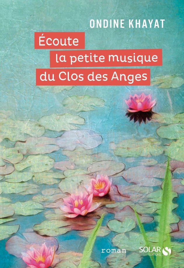 """Couverture du livre """"Écoute la petite musique du Clos des Anges"""""""