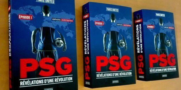 Le livre explosif sur les coulisses du PSG qui tacle les médias