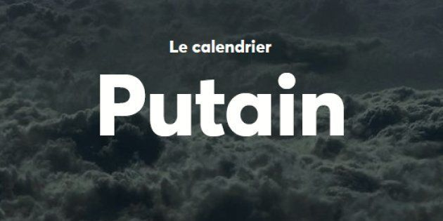 Le calendrier Putain, entre originalité et second