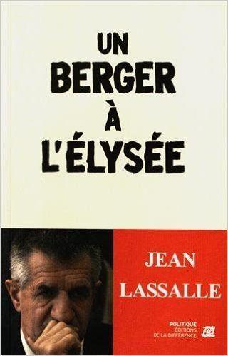 Jean Lassalle, le candidat romantique de la présidentielle