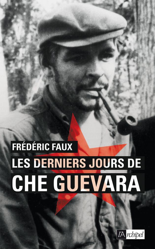 4 points communs entre l'aventure politique de Che Guevara et celle d'Emmanuel