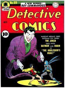Couverture de Detective Comics #69 par Jerry Robinson en 1942. L''une des rares montrant le Joker tenant...