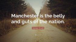 Cette belle citation de George Orwell sur Manchester prend un nouveau sens après