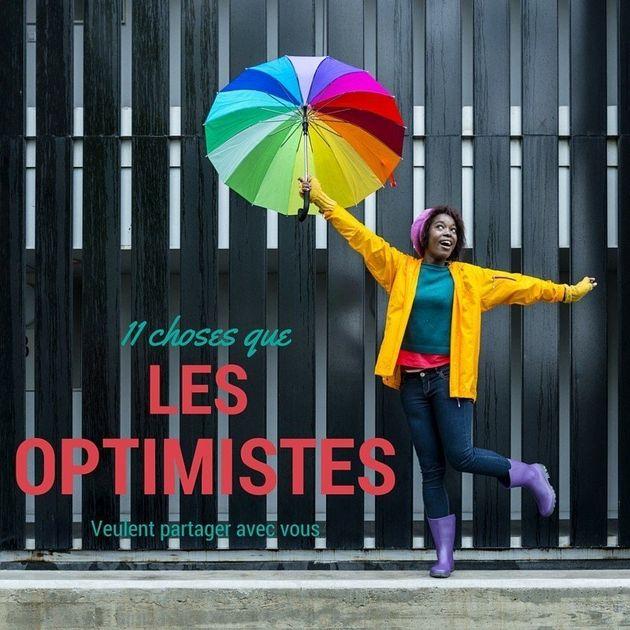 Vous voulez devenir optimiste? Voici 11 choses que cette catégorie de personnes fait