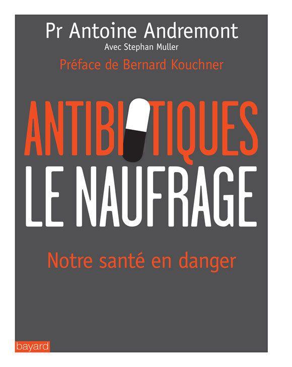 La crise des antibiotiques: une urgence sanitaire, politique et