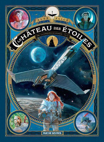 Le Château des Étoiles: objectif Lune sous Louis II de